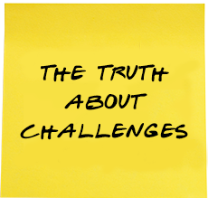 Truth about challenges